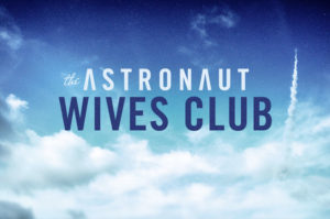 When Does Astronaut Wives Club Season 2 Start? Premiere Date