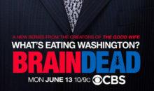 When Does BrainDead Season 2 Start? Premiere Date (Cancelled)