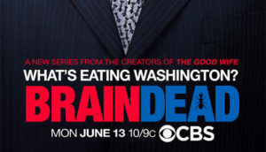 When Does BrainDead Season 2 Start? Premiere Date