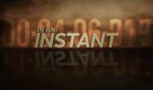 When Does In An Instant Season 2 Start? Premiere Date (June 18, 2016)