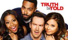 When Does Truth Be Told Season 2 Start? Premiere Date (Cancelled)