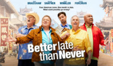 When Does Better Late Than Never Season 2 Begin? Release Date (Renewed)