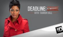 When Does Deadline: Crime with Tamron Hall Season 5 Start? Premiere Date (Renewed)