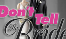 When Does Don't Tell The Bride Series 12 Start? Premiere Date