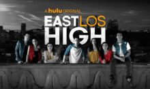 When Does East Los High Season 5 Begin? Release Date – Cancelled With Finale Event