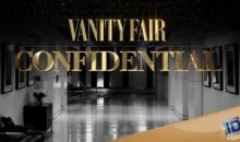 When Does Vanity Fair Confidential Season 3 Start? Premiere Date