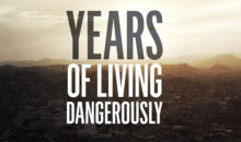 When Does Years of Living Dangerously Season 3 Start? Premiere Date