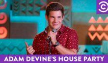 When Does Adam Devine's House Party Season Start? Premiere Date