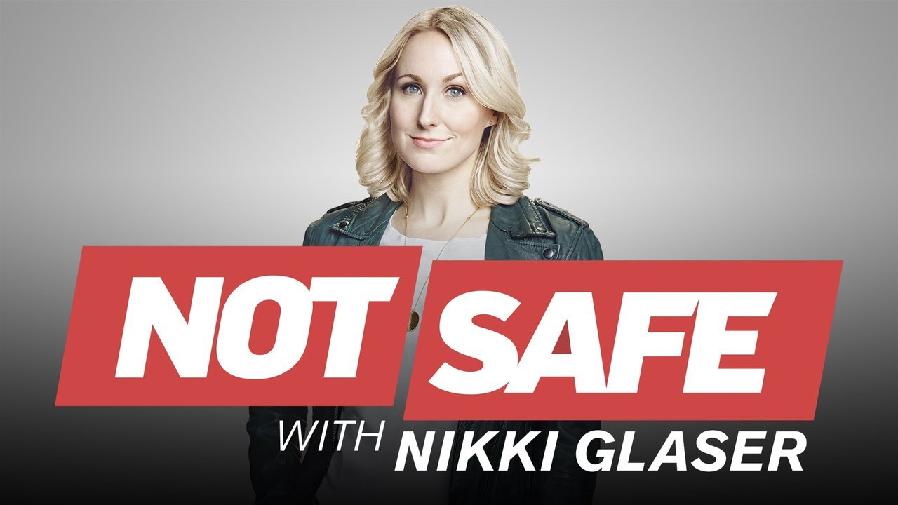 When Does Not Safe with Nikki Glaser Season 2 Start? Release Date