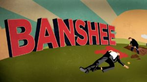 When Does Banshee Season 5 Start? Premiere Date -- CANCELLED