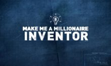 When Does Make Me A Millionaire Inventor Season 3 Start? Premiere Date