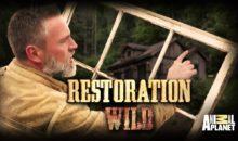 When Does Restoration Wild Season 2 Start? Premiere Date (Cancelled)