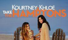 When Does Kourtney & Khloé Take the Hamptons Season 2 Begin? Cancelled