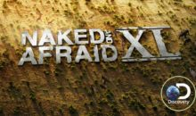 When Does Naked And Afraid XL Season 3 Start? Premiere Date (April 23, 2017)