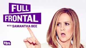 When Does Full Frontal with Samantha Bee Season 3 Begin? Premiere Date