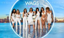 When Does WAGS Miami Season 3 Begin On E!? Release Date (Cancelled or Renewed)