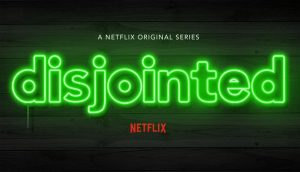 When Does Disjointed Season 2 Start? Netflix Release Date (Cancelled or Renewed)