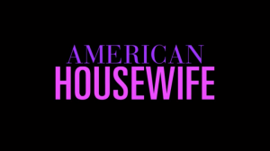When Does American Housewife Season 3 Start? ABC Release Date