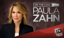 When Does On the Case with Paula Zahn Season 16 Start? ID Release Date