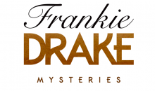 Frankie Drake Mysteries Season 3 Release Date on Ovation TV