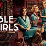 When Will Cable Girls Season 3 Stream On Netflix? Release Date