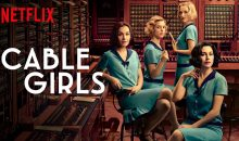 When Will Cable Girls Season 3 Stream On Netflix? Release Date (Renewed)