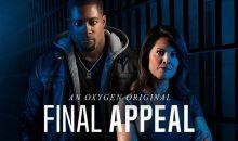 When Will Final Appeal Season 2 Start? Oxygen Release Date