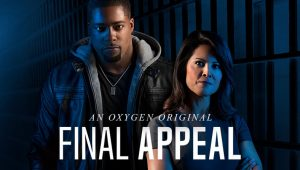 When Will Final Appeal Season 2 Start? Oxygen Release Date