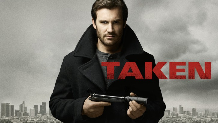 Taken Season 2: NBC Release Date - Cancel/Renew Status