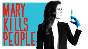 Mary Kills People Season 3: Global, Lifetime Premiere Date, Renewal Status
