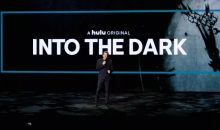 When Does Into the Dark Start Season 2 Start on Hulu? Release Date