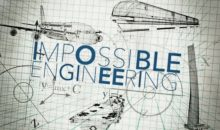 Impossible Engineering Season 7 Release Date on Science Channel