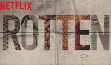 Rotten Season 2 Release Date on Netflix