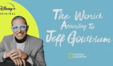 The World According to Jeff Goldblum Release Date on Disney+ (Premiere Date)